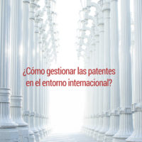 patentes-internacional-200x200 ¿Cómo gestionar las patentes en el entorno internacional?