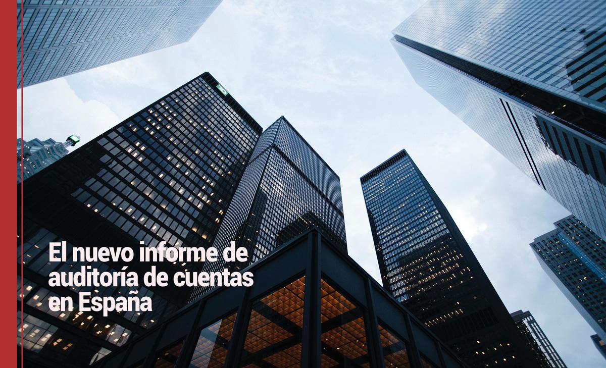 auditoria-cuentas El nuevo informe de auditoría de cuentas en España
