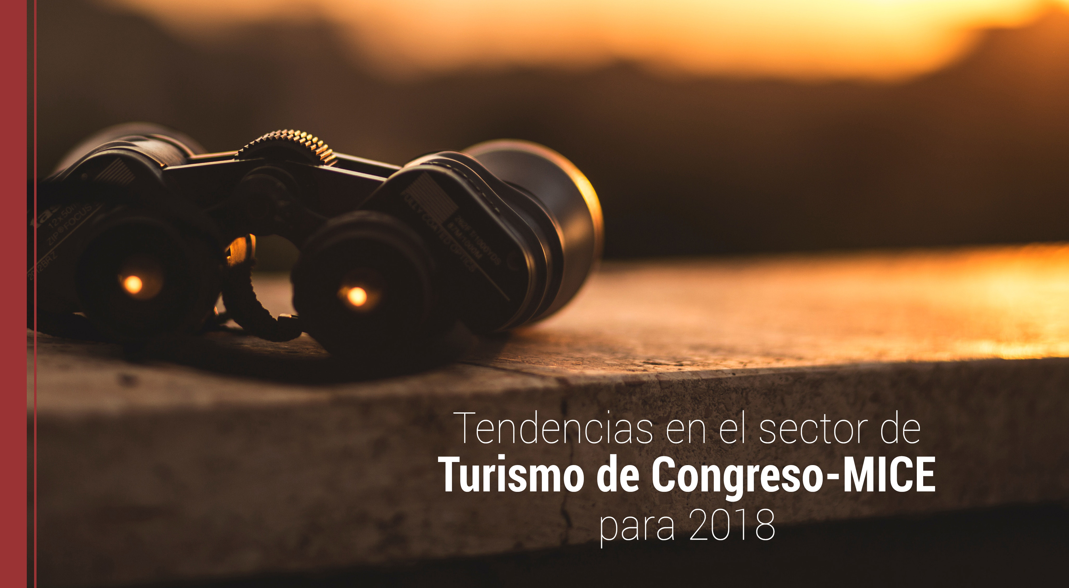 tendencias-sector-turismo-mice-2018 Tendencias en el sector de Turismo de Congreso-MICE para 2018