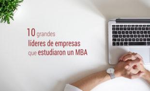 10-lideres-empresas-estudiaron-mba-310x189 Inicio