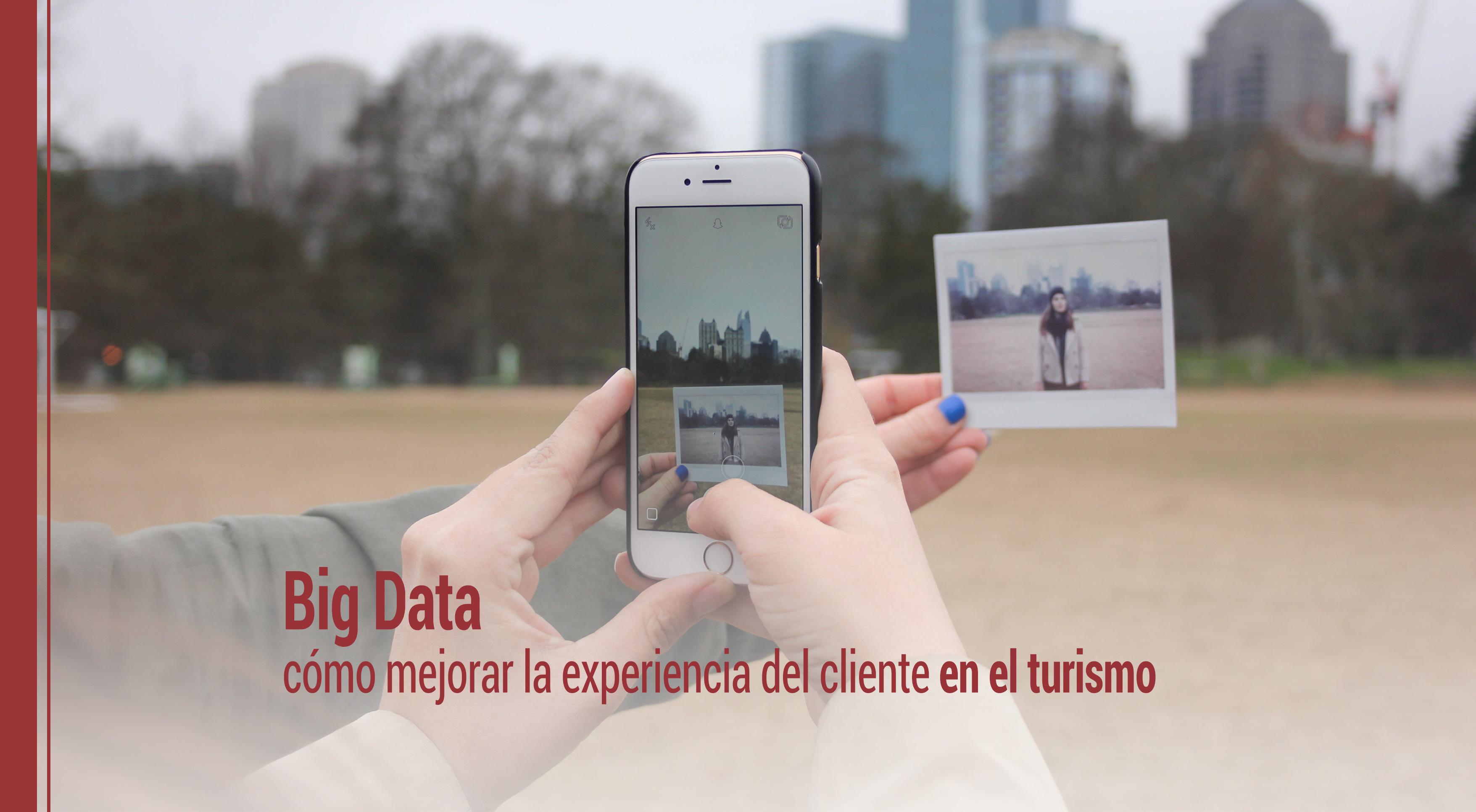 big-data-experiencia-cliente-turismo Big Data: cómo mejorar la experiencia del cliente en el turismo