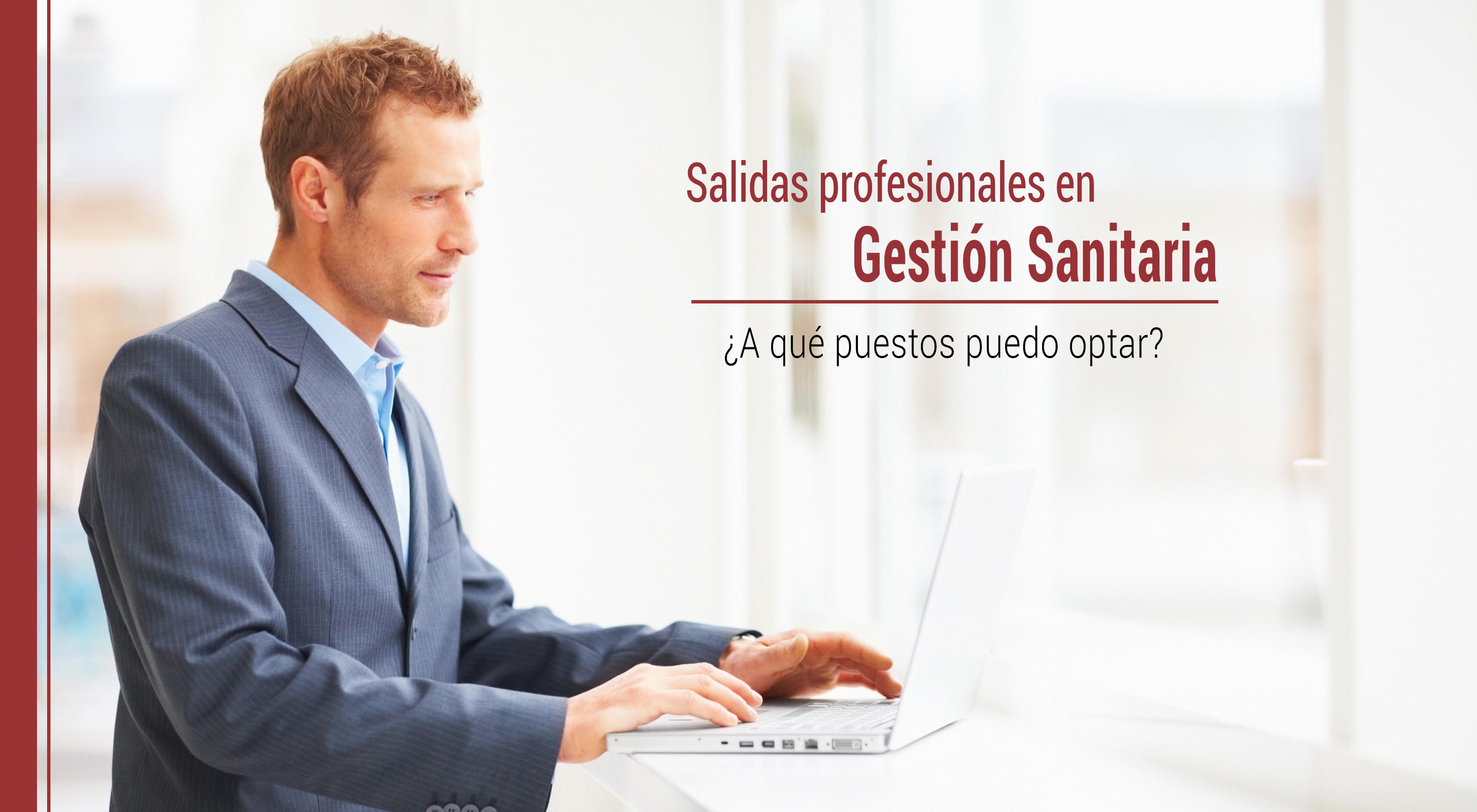 salidas-profesionales-gestion-sanitaria Salidas profesionales después de estudiar Gestión Sanitaria