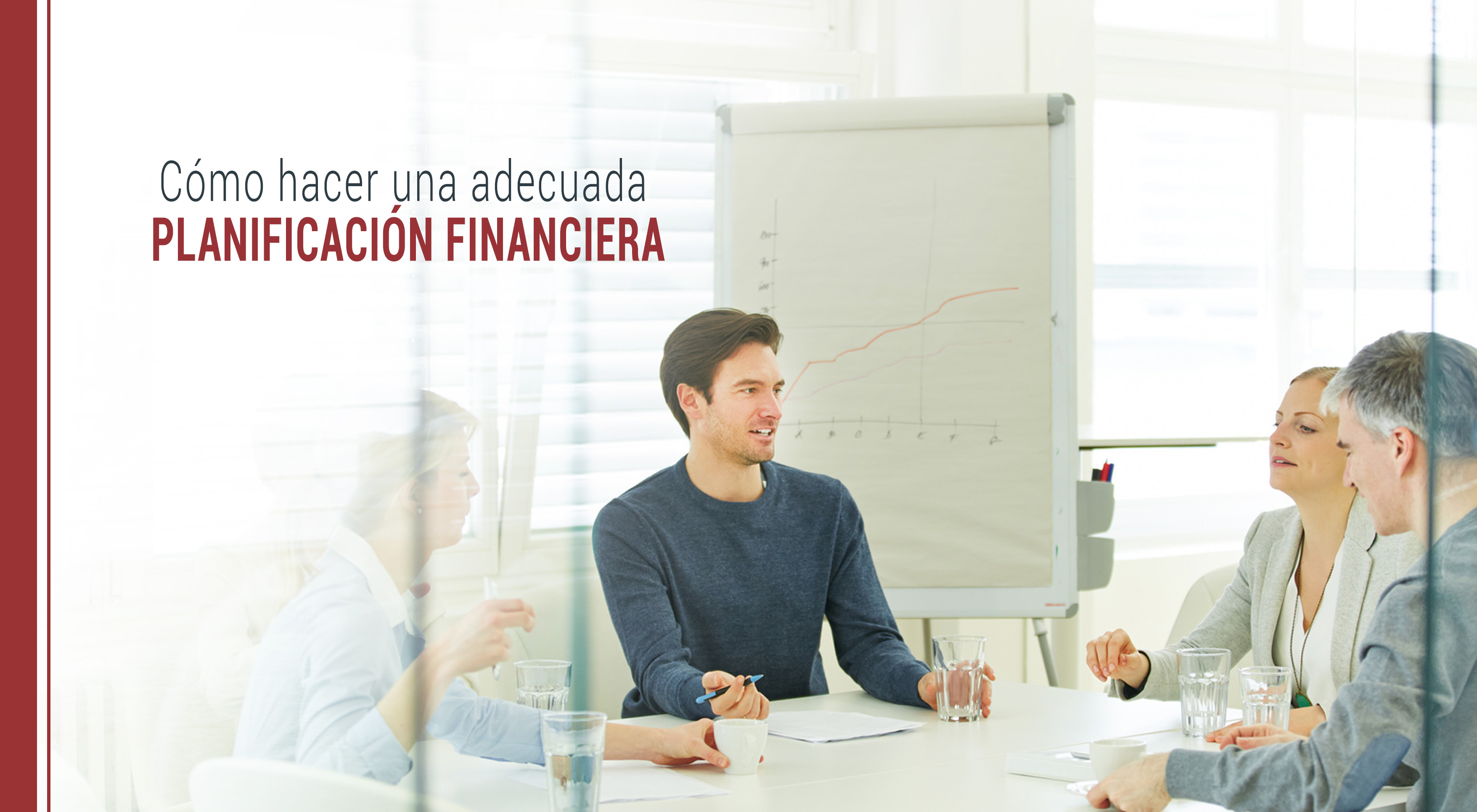 como-hacer-adecuada-planificacion-financiera ¿Cómo hacer una adecuada planificación financiera en la empresa?