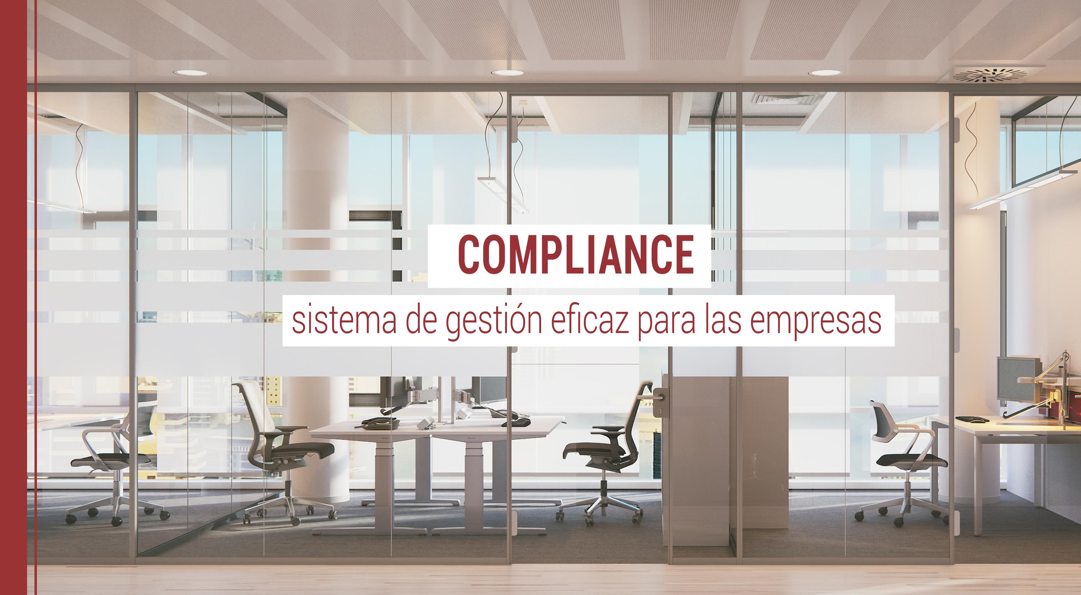 compliance-sistema-gestion-empresas Compliance: sistema de gestión eficaz para las empresas
