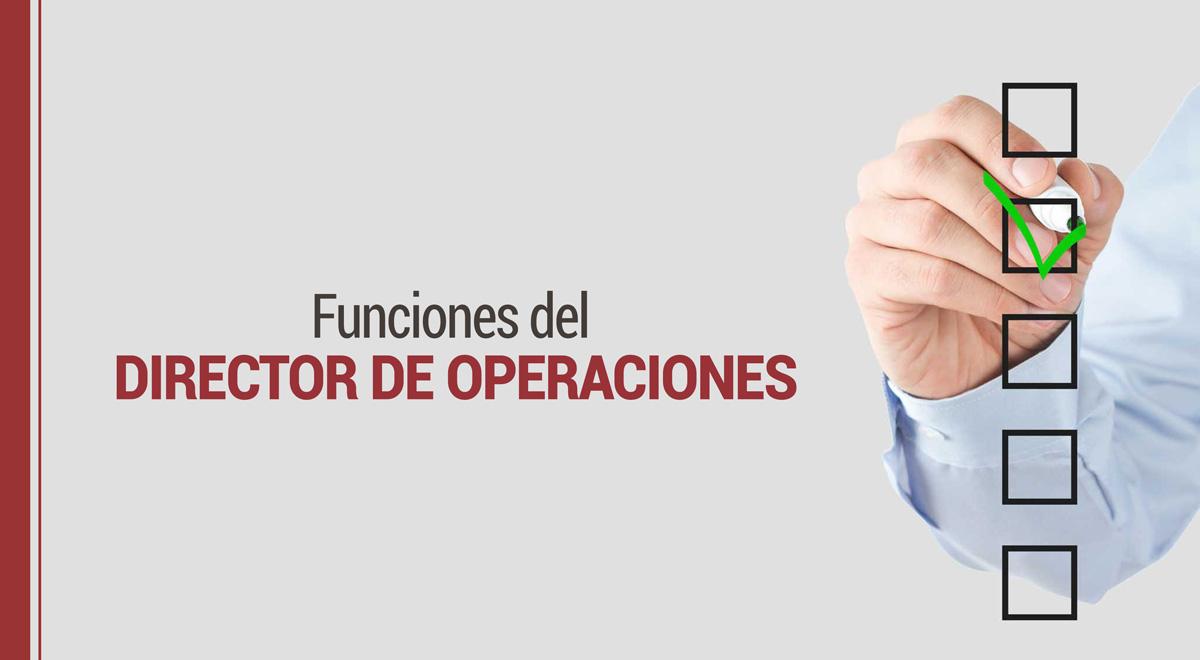 director-operaciones Director de Operaciones (COO): Qué es y qué funciones tiene