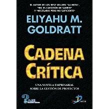 cadena-critica-eliyahu-goldratt 5 libros sobre los que aprender de Dirección de Proyectos