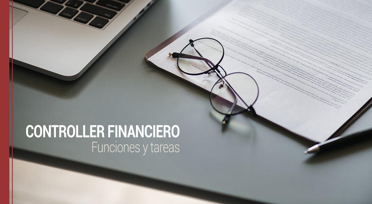 controller-financiero-funciones-y-tareas Funciones y tareas de un controller financiero