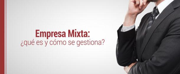 empresa-mixta-que-es-como-se-gestiona-610x250 Qué es una empresa mixta y cómo se gestiona