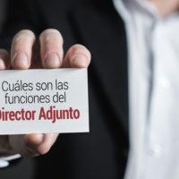 funciones-director-adjunto-200x200 ¿Cuáles son las funciones de un Director Adjunto?
