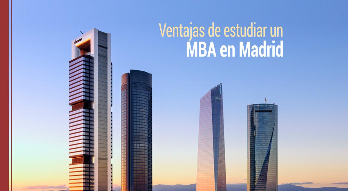 ventajas-estudiar-mba-madrid Las 7 ventajas de realizar un máster MBA en Madrid