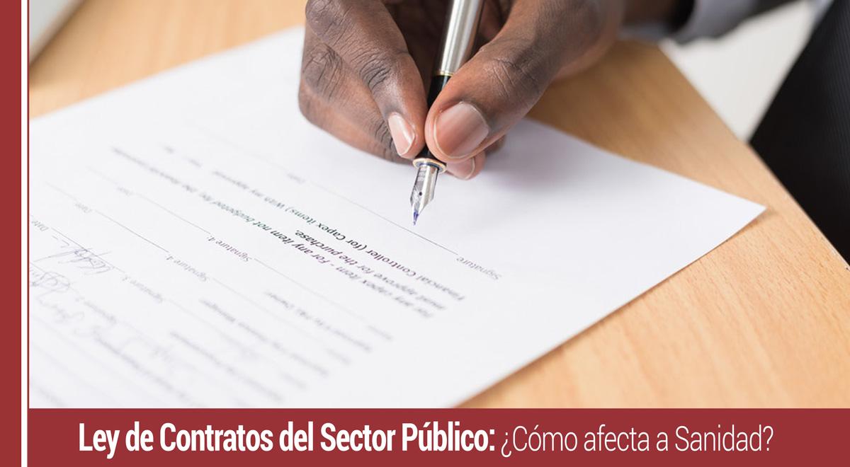 ley-contratos-sector-publico-afecta-sanidad Cómo afecta la nueva Ley de Contratos del Sector Público a la Sanidad