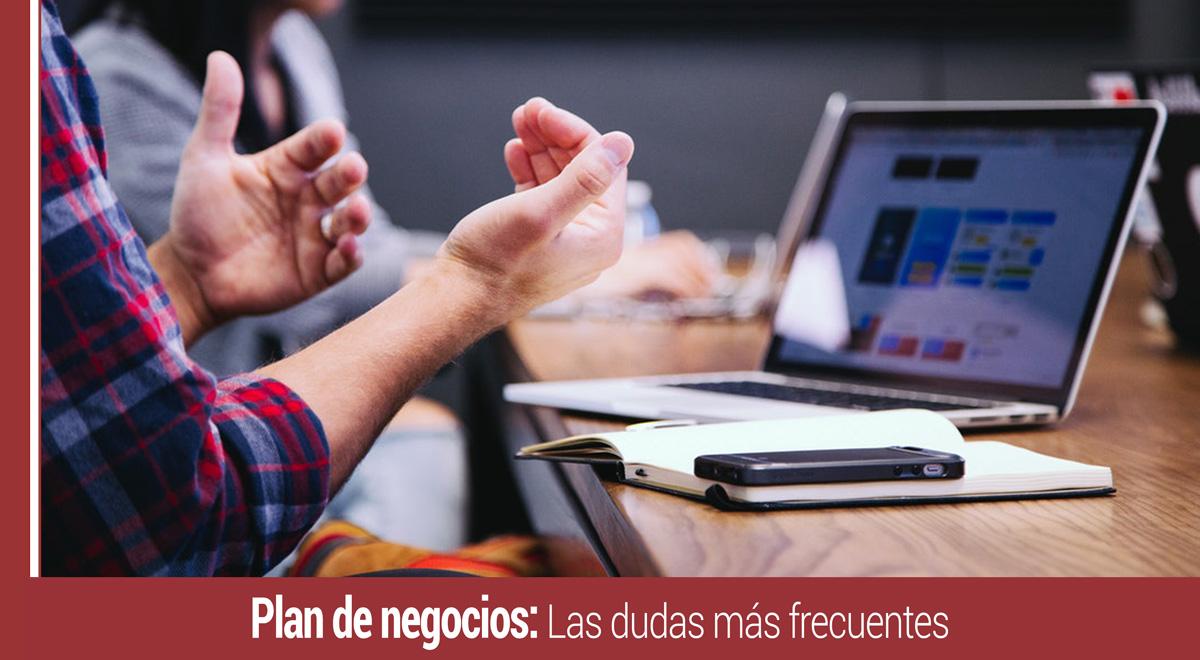 plan-de-negocios-dudas-mas-frecuentes Plan de negocios: Las 4 dudas más frecuentes