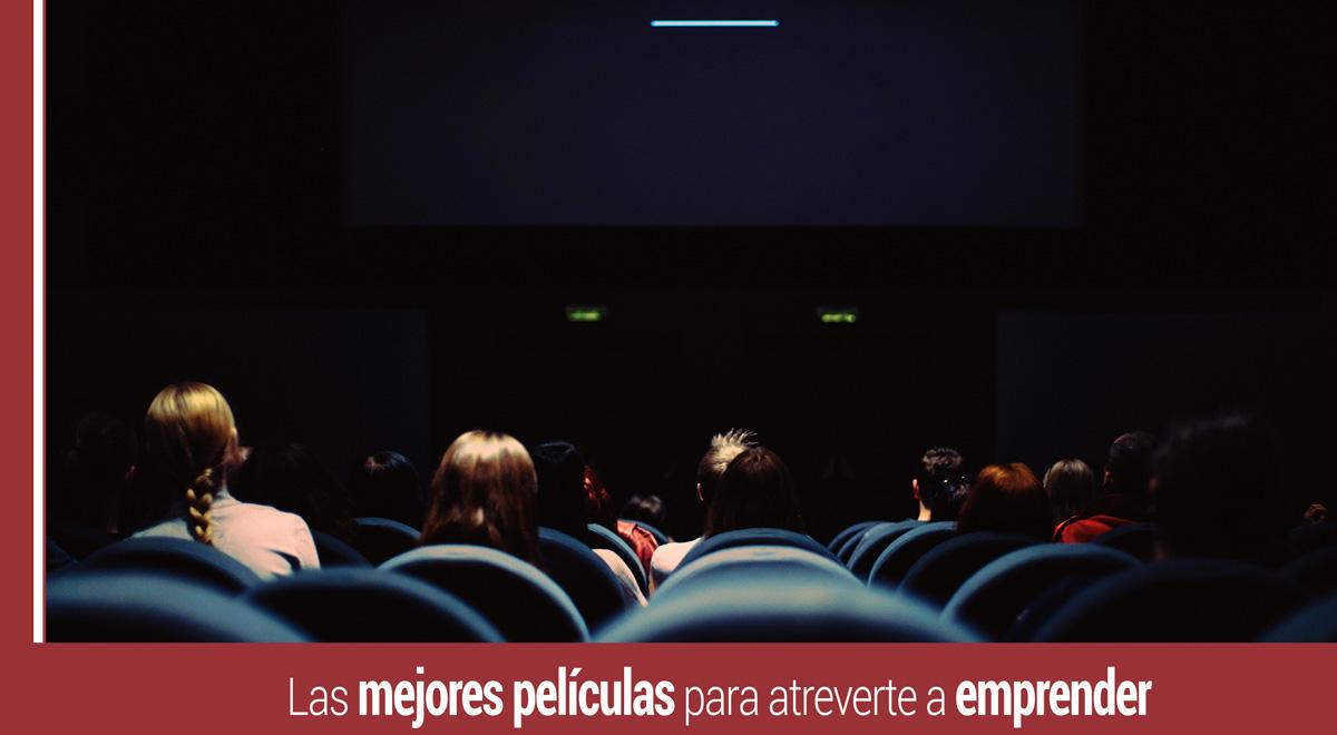 las-mejores-peliculas-para-emprender Las mejores películas para animarte a emprender