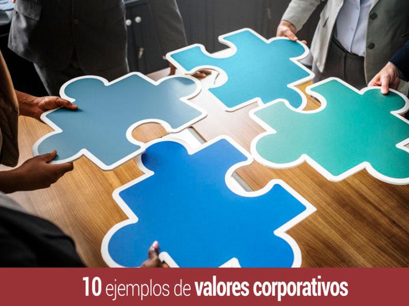 10-ejemplos-valores-corporativos-empresa-800x600 Valores corporativos: qué son y 10 ejemplos