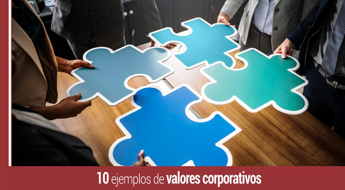 10-ejemplos-valores-corporativos-empresa Valores corporativos: qué son y 10 ejemplos