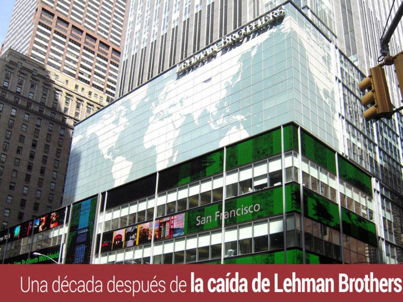 decada-caida-lehman-brothers-800x600 Una década después de la caída de Lehman Brothers
