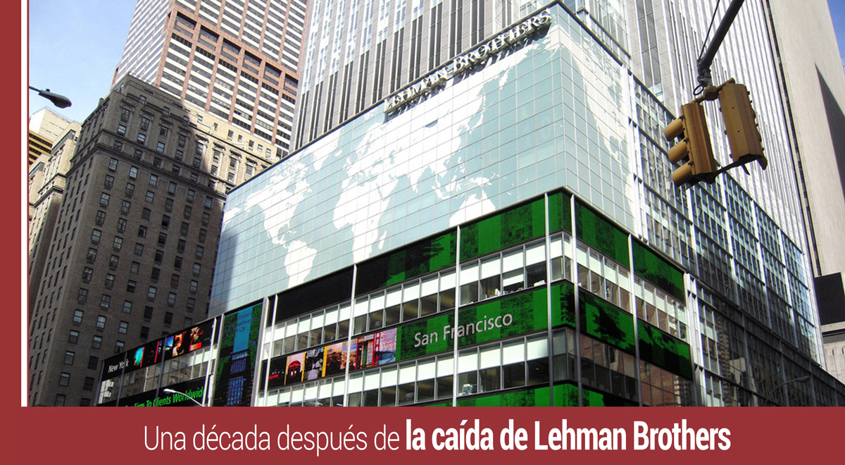 decada-caida-lehman-brothers Una década después de la caída de Lehman Brothers