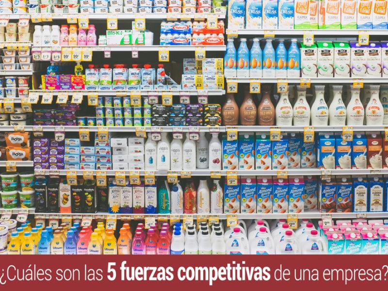 5-fuerzas-competitivas-empresa-800x600 ¿Cuáles son las 5 fuerzas competitivas de una empresa?