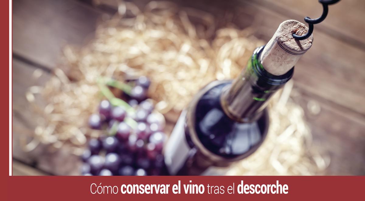conservar-el-vino-descorche Cómo conservar el vino de forma efectiva tras el descorche