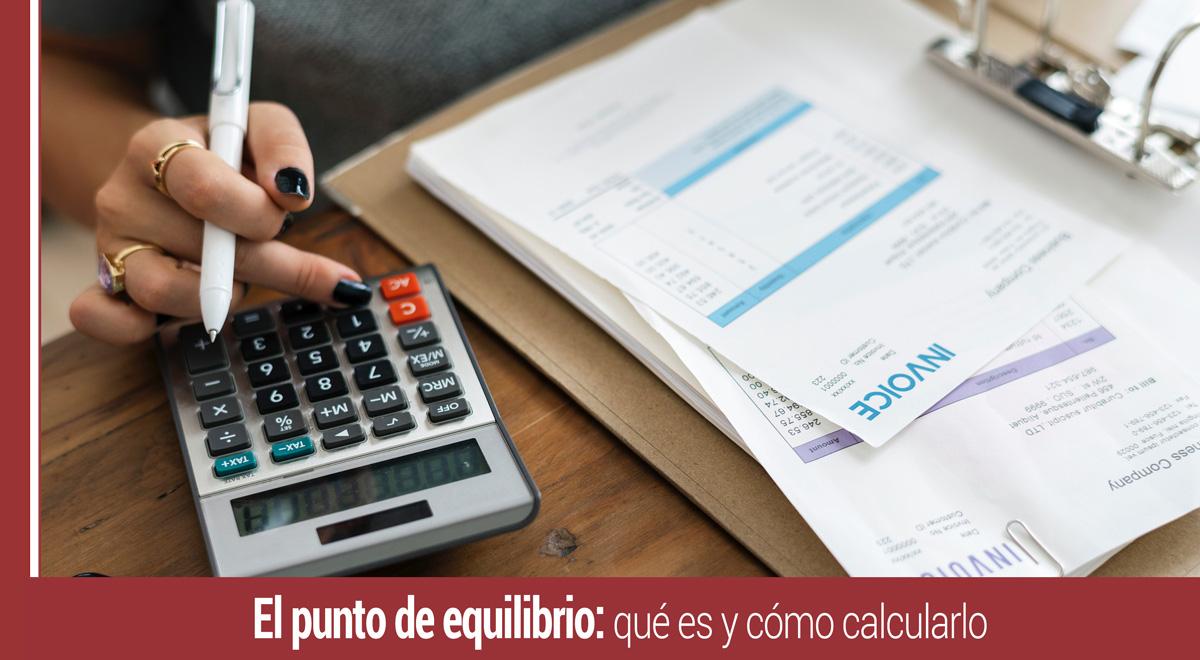 punto-de-equilibrio-que-es-como-calcularlo El punto de equilibrio: qué es y cómo calcularlo