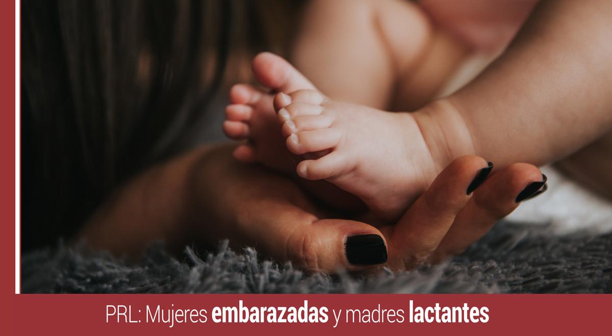 prl-mujeres-embarazadas-madres-lactantes Prevención de riesgos en mujeres embarazadas y madres lactantes