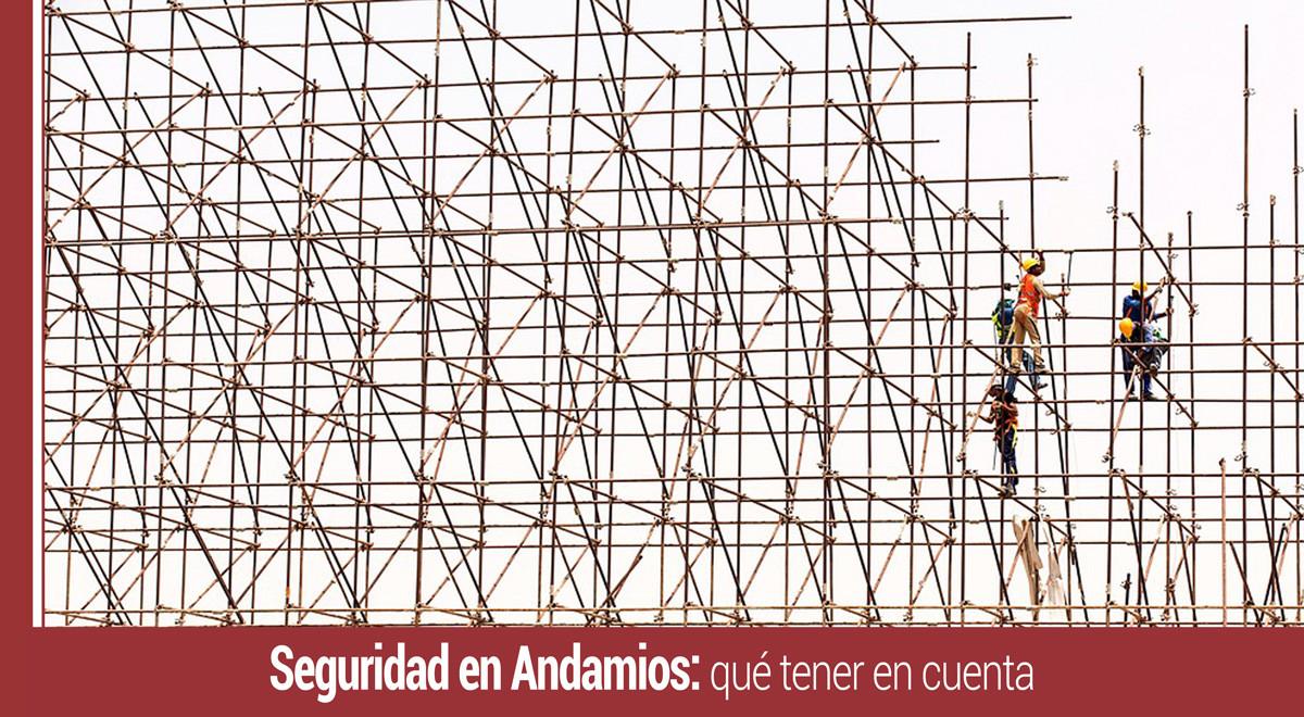 seguridad-en-andamios-que-tener-en-cuenta Seguridad en Andamios