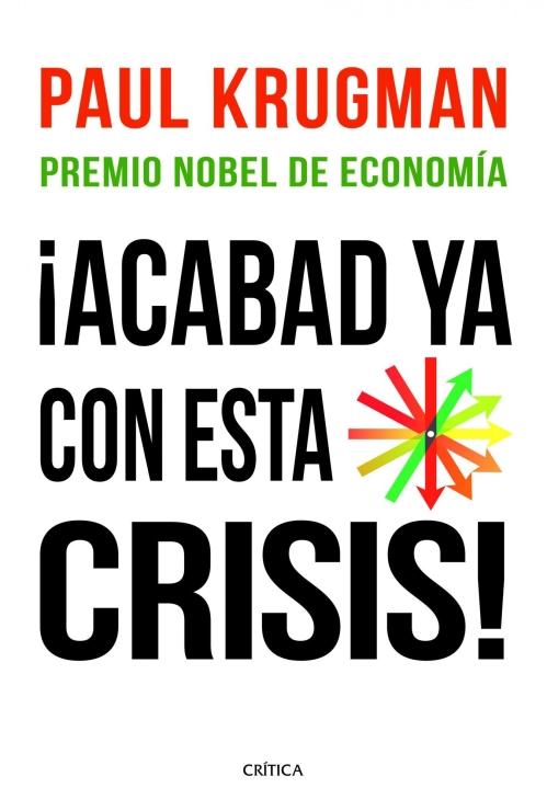 acabad-ya-con-esta-crisis Romper con el pesimismo