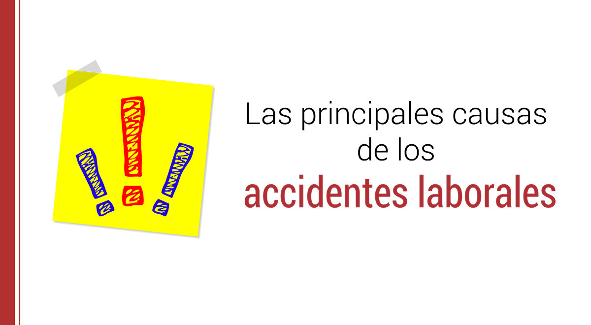 causas-accidentes-laborales Causas de los accidentes laborales