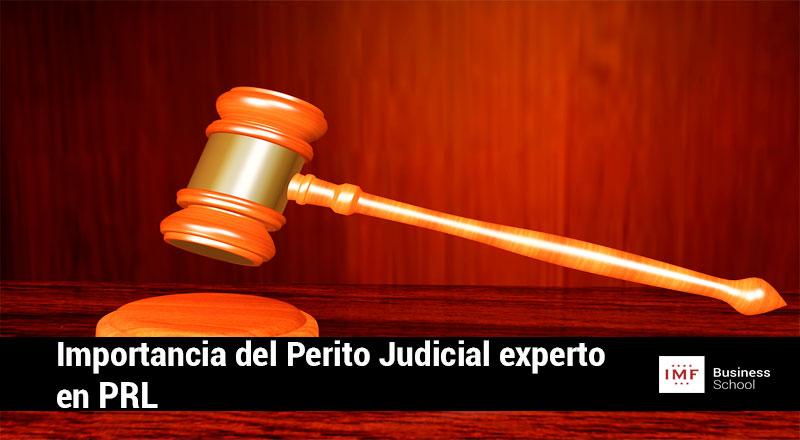 Importancia-perito-pudicial-prl Importancia del Perito Judicial experto en PRL