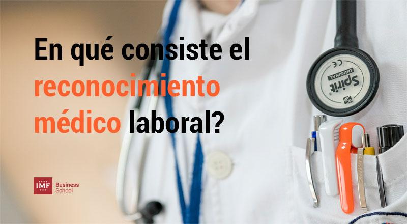 reconocimiento-medico-laboral Reconocimiento médico laboral: en qué consiste