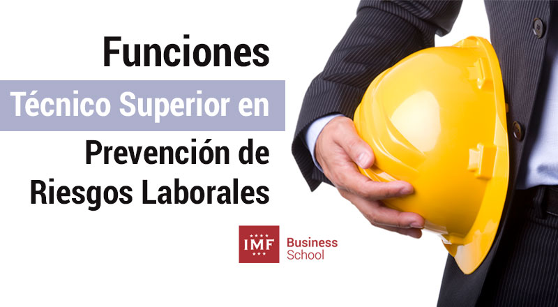 funciones-tecnico-superior-prl Funciones y tareas del Técnico Superior en Prevención de Riesgos Laborales
