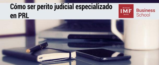 perito-judicial-prl-610x250 Cómo ser perito judicial especializado en prevención