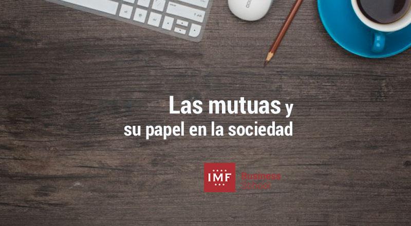 mutuas-papel-sociedad Las mutuas y su papel en la sociedad
