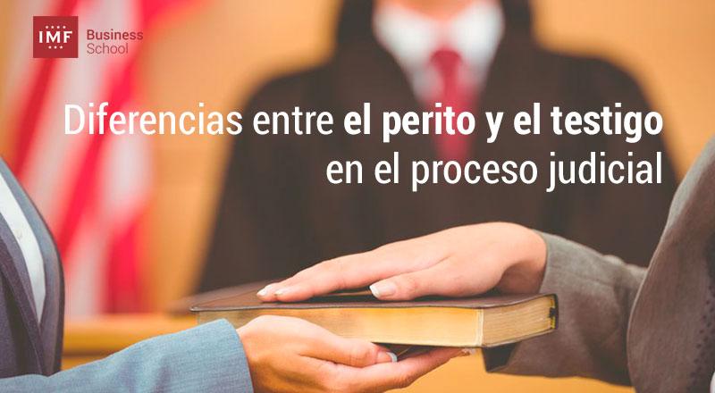 diferencias-perito-testigo Diferencias fundamentales entre el perito y el testigo en el proceso judicial