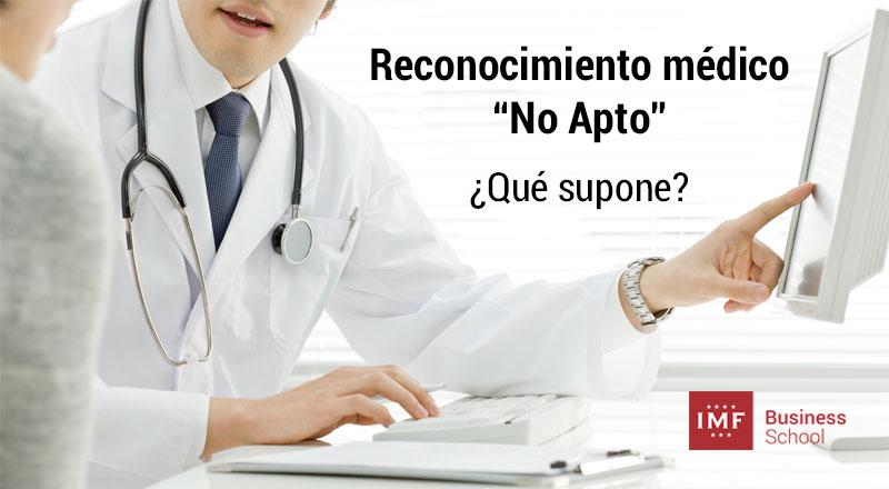 """reconocimiento-medico-no-apto Reconocimiento médico """"No Apto"""" ¿Qué supone?"""