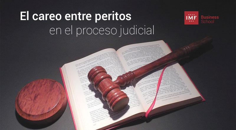 el-careo-peritos-proceso-judicial El careo entre peritos en el proceso judicial