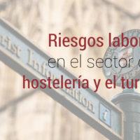 riesgos-laborales-hosteleria-turismo-200x200 Prevención de riesgos laborales en el sector de la hostelería y el turismo
