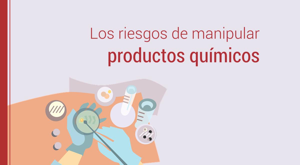 riesgos-manipulacion-productos-quimicos Los riesgos durante la manipulación de productos químicos