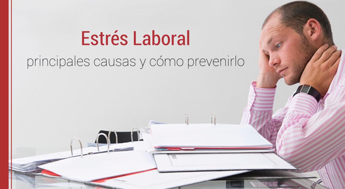 estres-laboral-como-prevenirlo Estrés laboral: sus causas y cómo prevenirlo