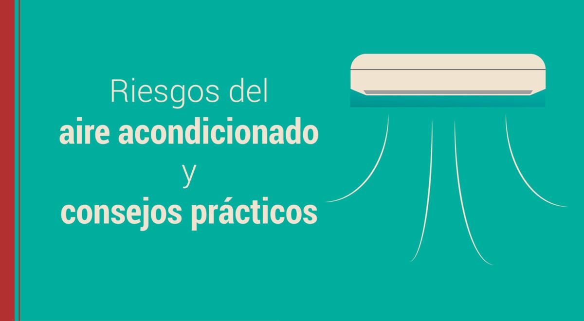 riesgos-aire-acondicionado-consejos Riesgos del aire acondicionado y consejos prácticos