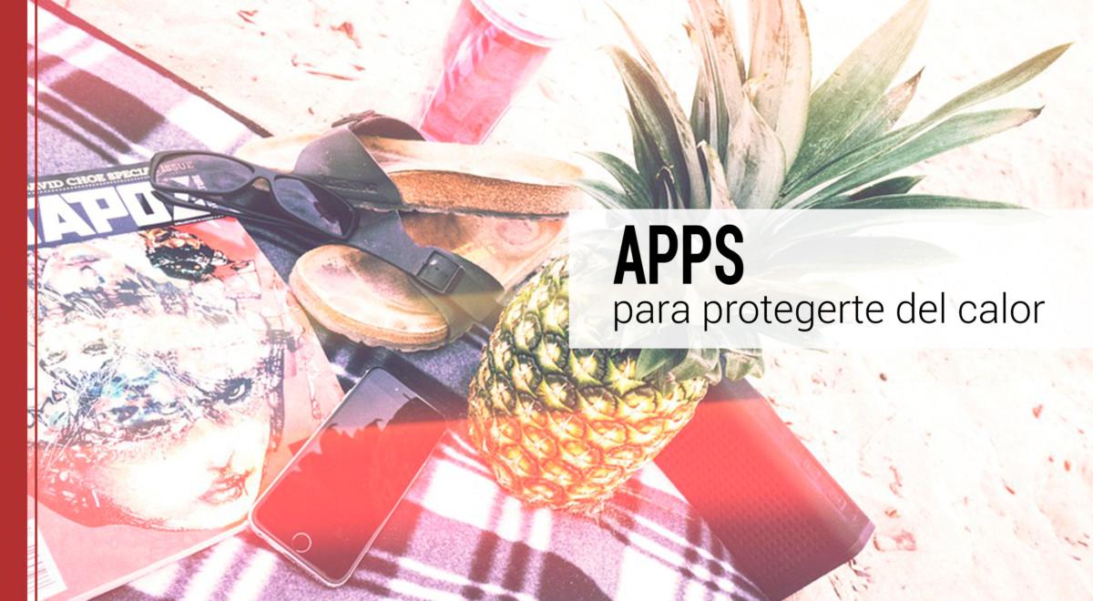 apps-para-protegerte-calor-verano Las mejores apps para protegerte del calor en verano