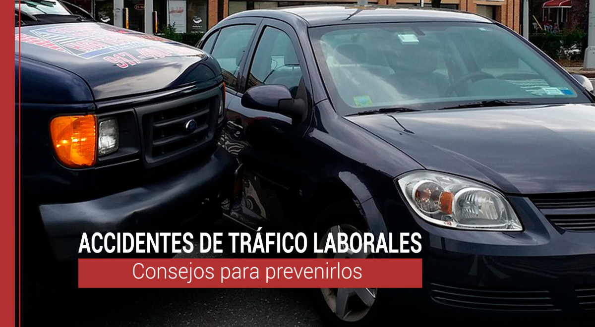 accidentes-de-trafico-laborales-prevencion Cómo prevenir los accidentes de tráfico laborales