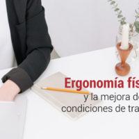 ergonomia-fisica-condiciones-de-trabajo-200x200 Ergonomía física: factor clave en las condiciones de trabajo