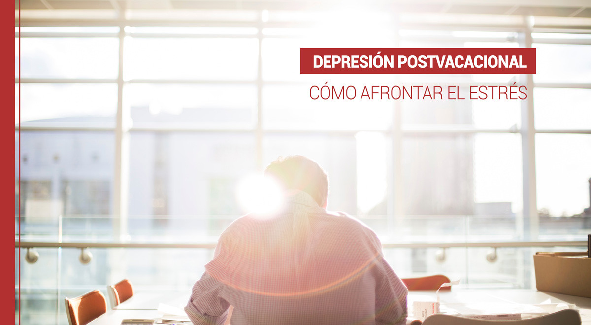 depresion-postvacacional-estres Depresión postvacacional: Consejos para vencer el estrés después de vacaciones
