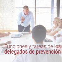 funciones-tareas-delegados-de-prevencion-200x200 Funciones y tareas de los delegados de prevención