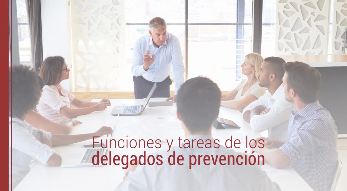 funciones-tareas-delegados-de-prevencion Funciones y tareas de los delegados de prevención