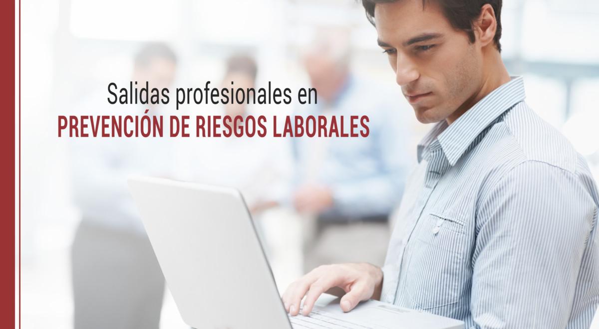 salidas-profesionales-en-prevencion-de-riesgos-laborales Salidas profesionales en Prevención de Riesgos Laborales
