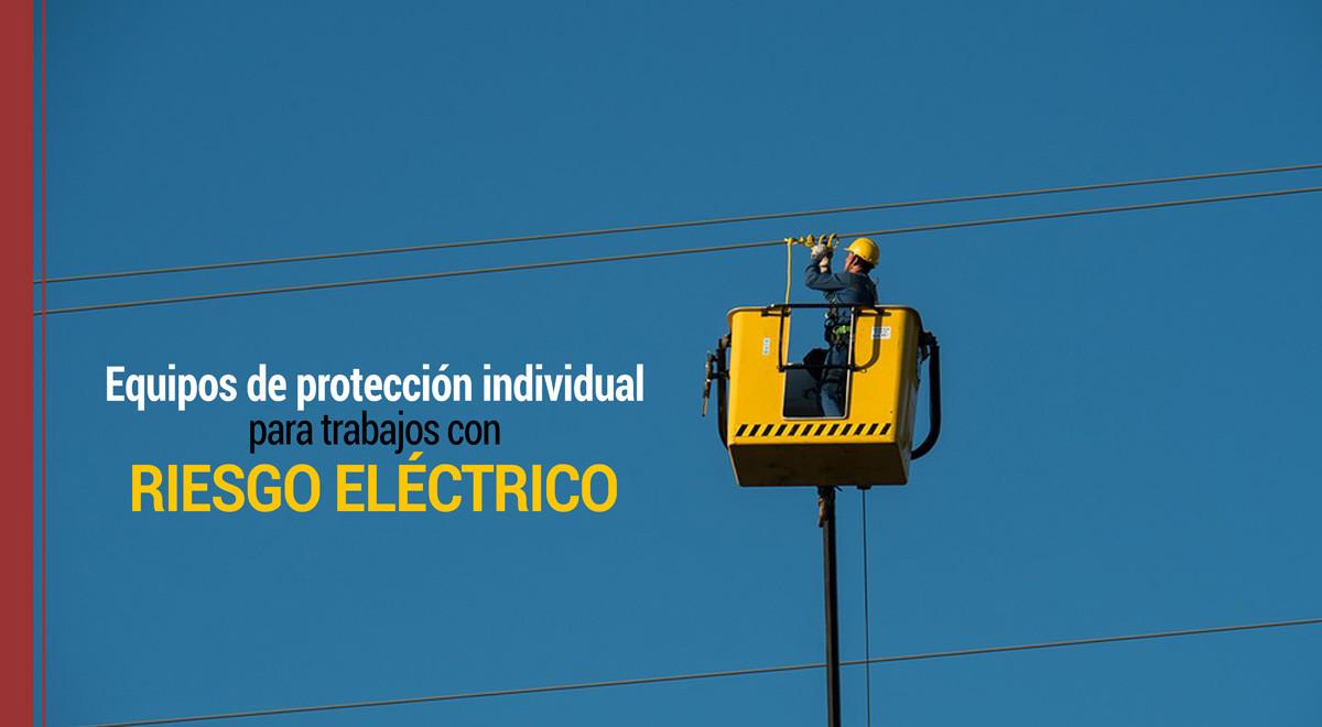 epis-trabajos-riesgo-electrico EPIS para trabajos con riesgo eléctrico