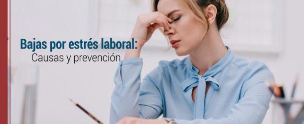 bajas-por-estres-laboral-causas-prevencion-610x250 Baja por estrés laboral: consecuencias y prevención