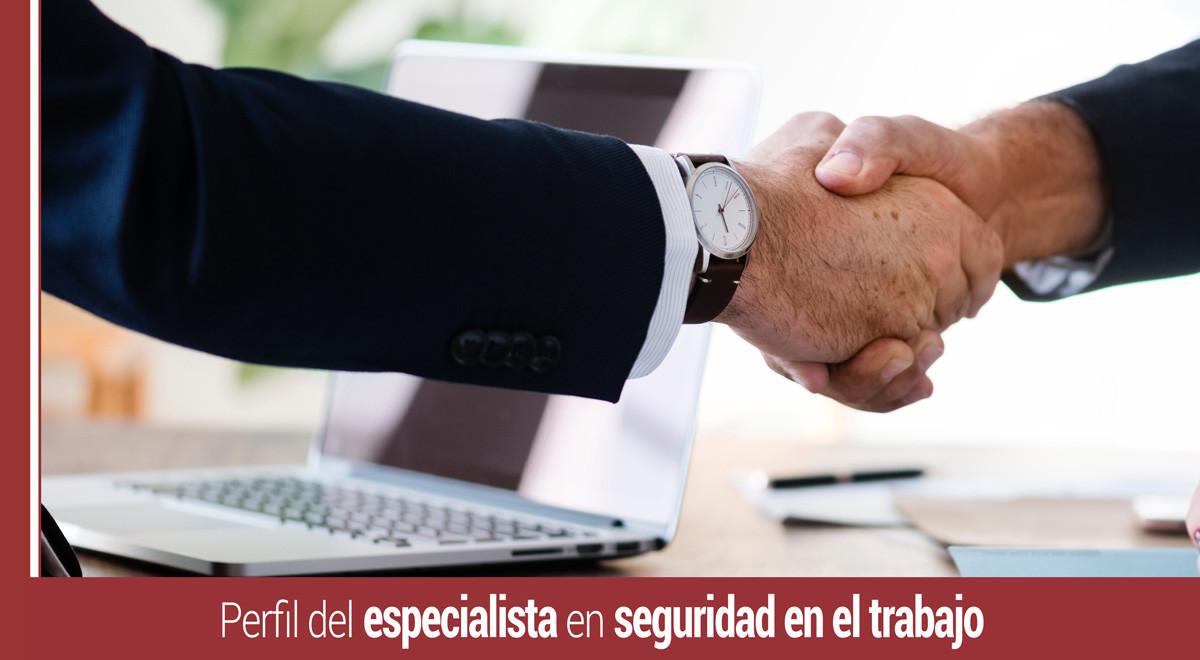 perfil-especialista-seguridad-en-el-trabajo Perfil del especialista en Seguridad en el Trabajo